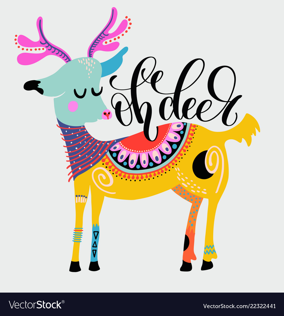Oh deer - hand lettering inscription on the