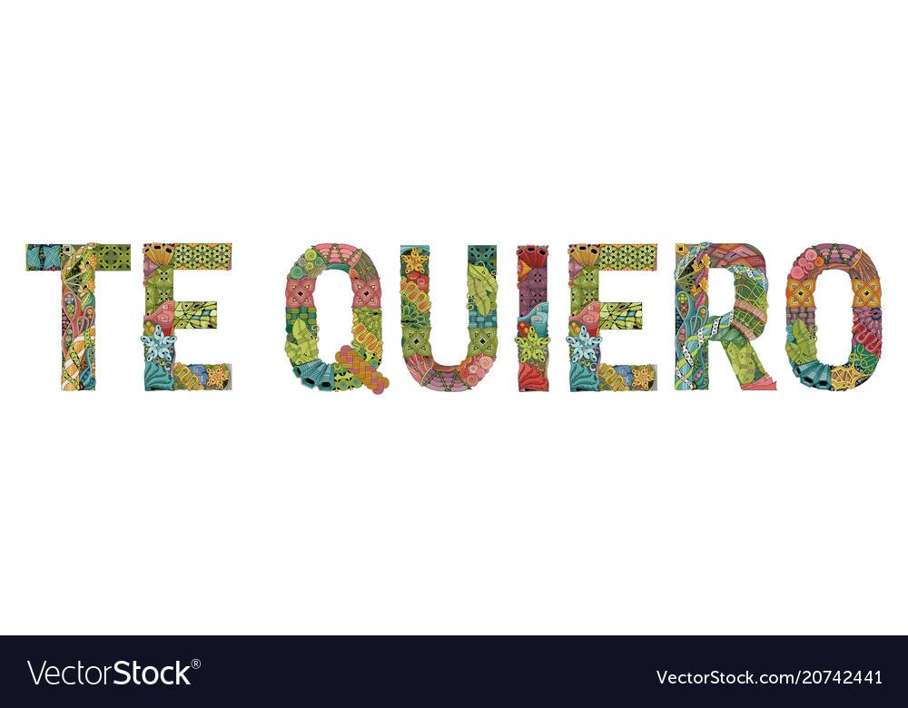 Words te quiero i love you in spanish vector image