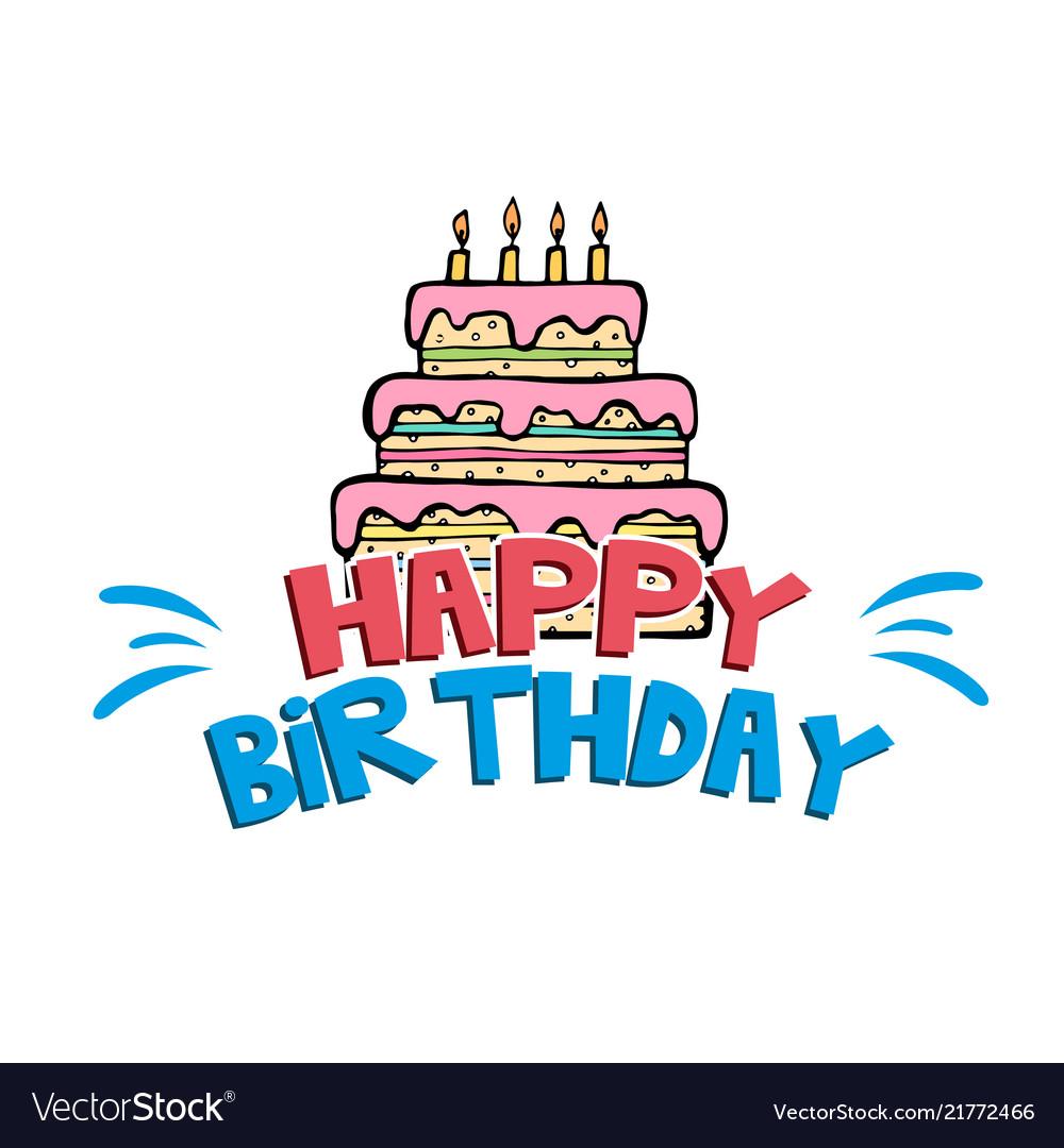 Fantastic Happy Birthday Cake White Background Image Vector Image Funny Birthday Cards Online Inifodamsfinfo