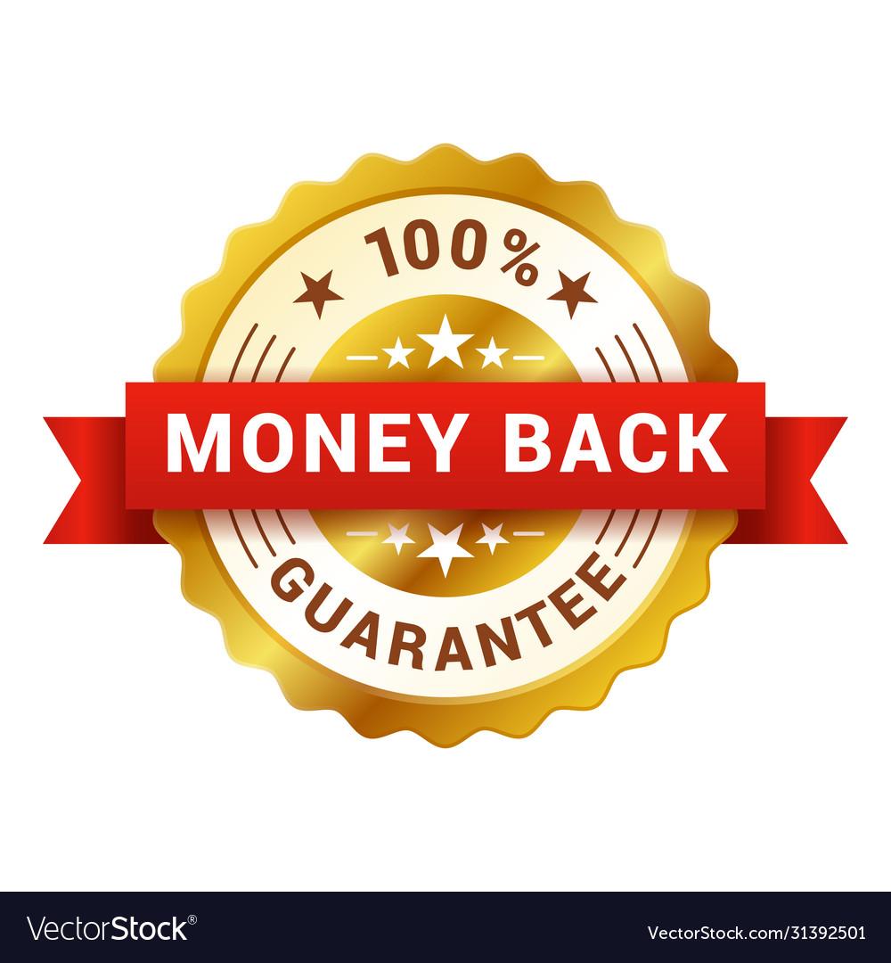Money back badge customer satisfaction guarantee