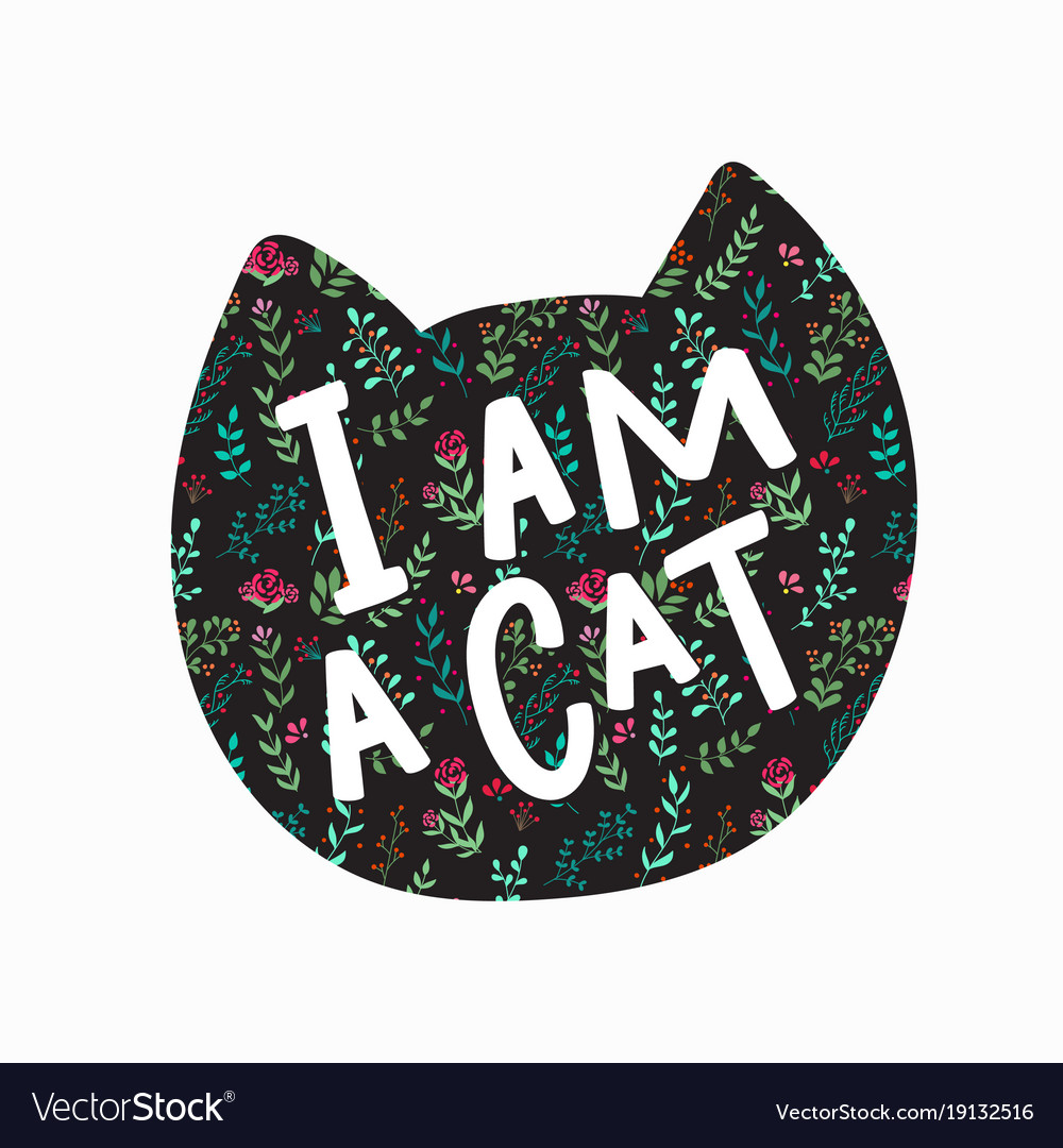 I am a cat shirt quote lettering
