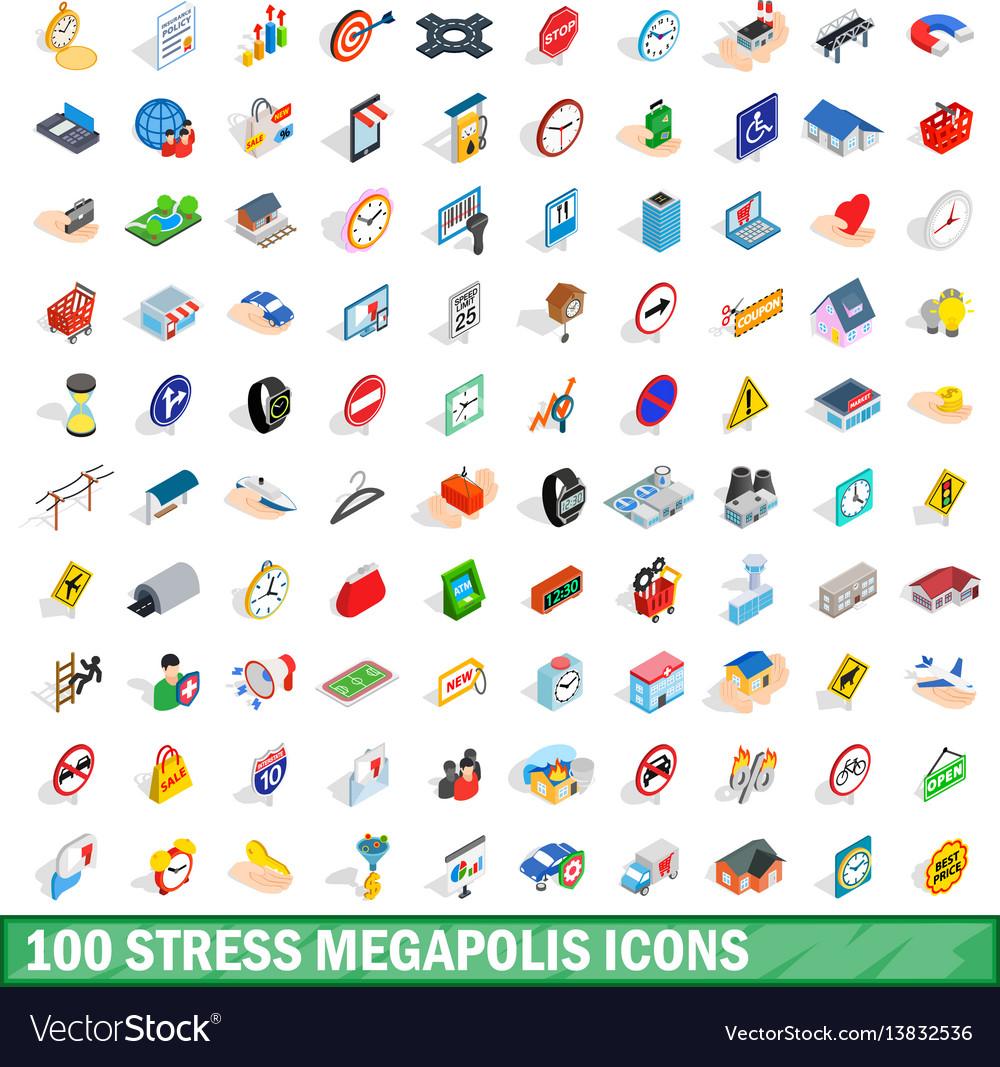 100 stress megapolis icons set isometric 3d style