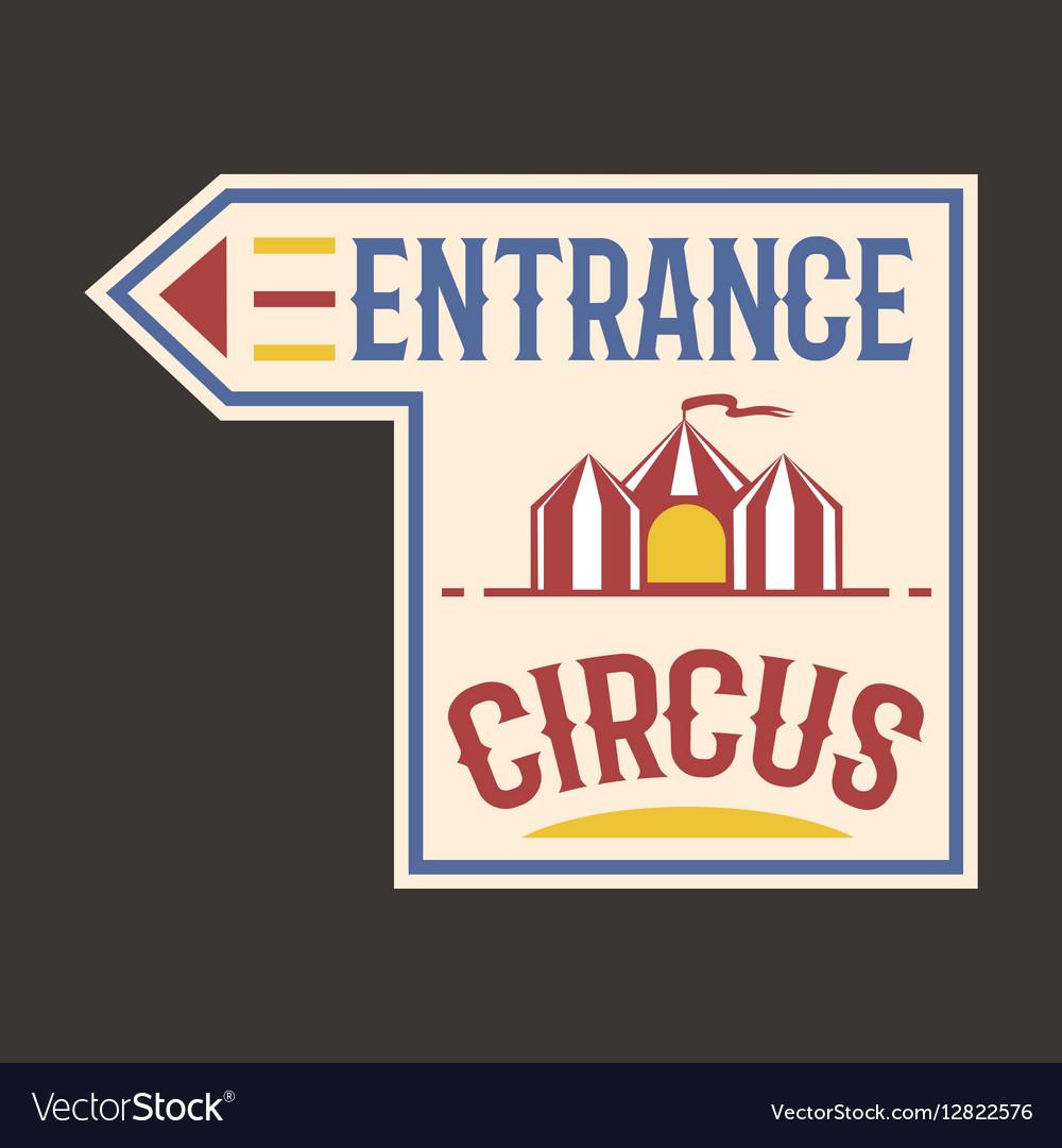 Circus vintage entrance label banner