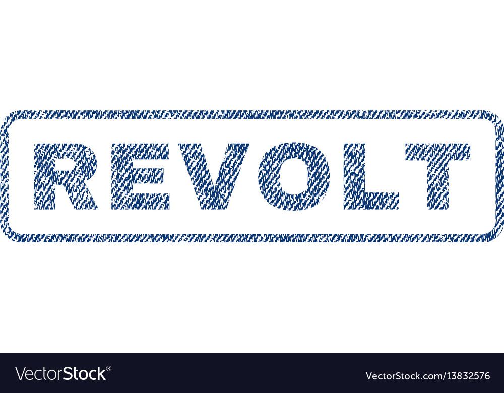 Revolt textile stamp vector image