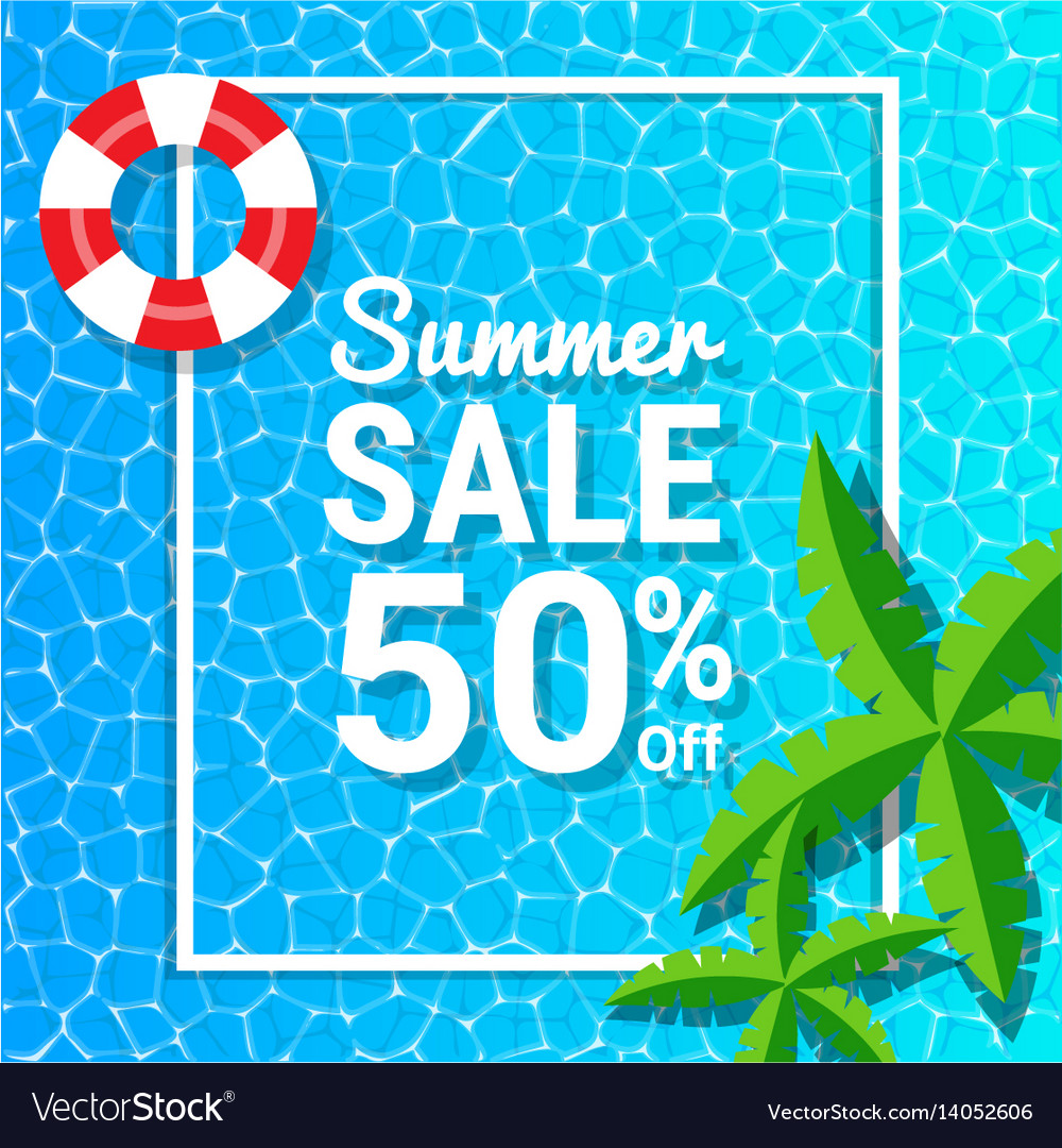 Water waves and 50 off for summer sale discounts