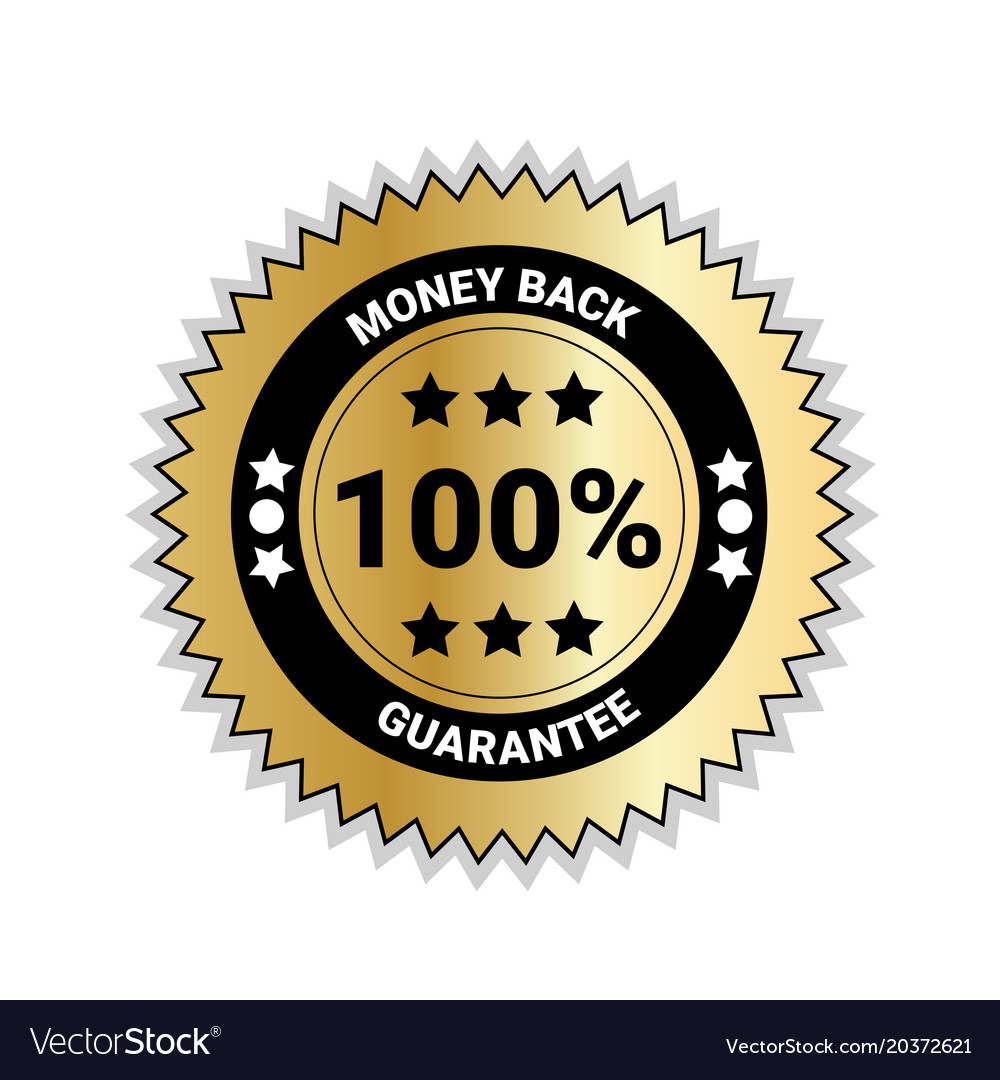 Money back with 100 percent guarantee seal golden