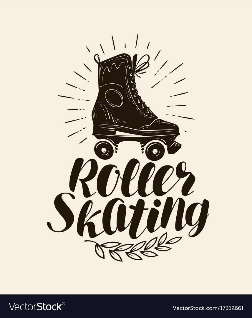 Roller Skating Lettering Vintage Royalty Free Vector Image