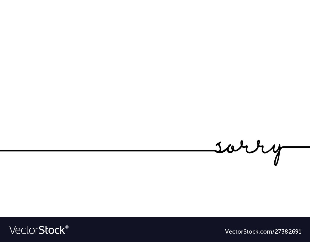 Sorry - continuous one black line with word