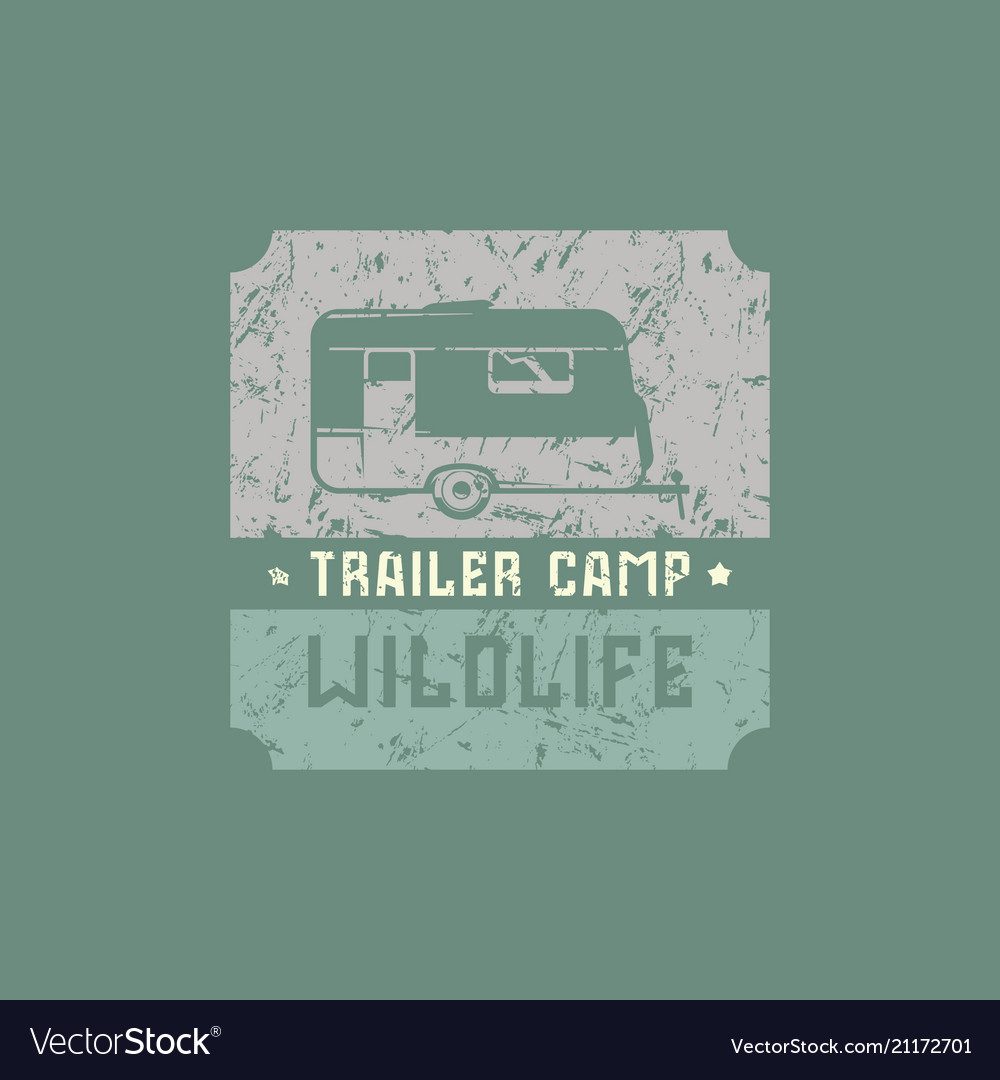 Emblem with rough texture for trailer camp
