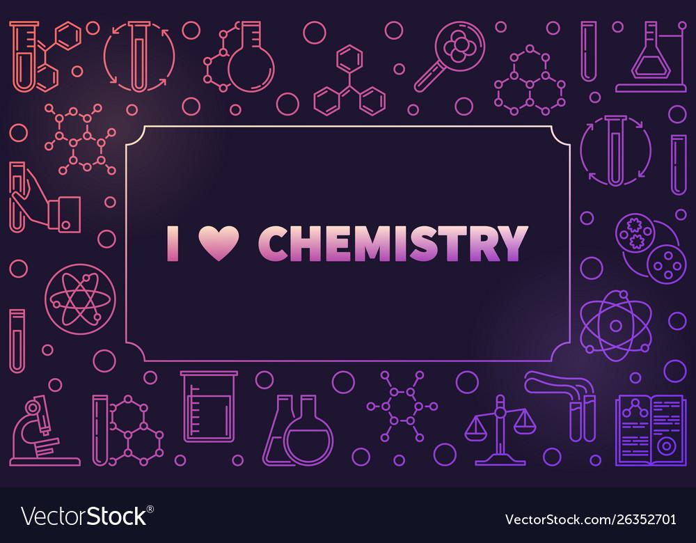 I love chemistry horizontal colorful