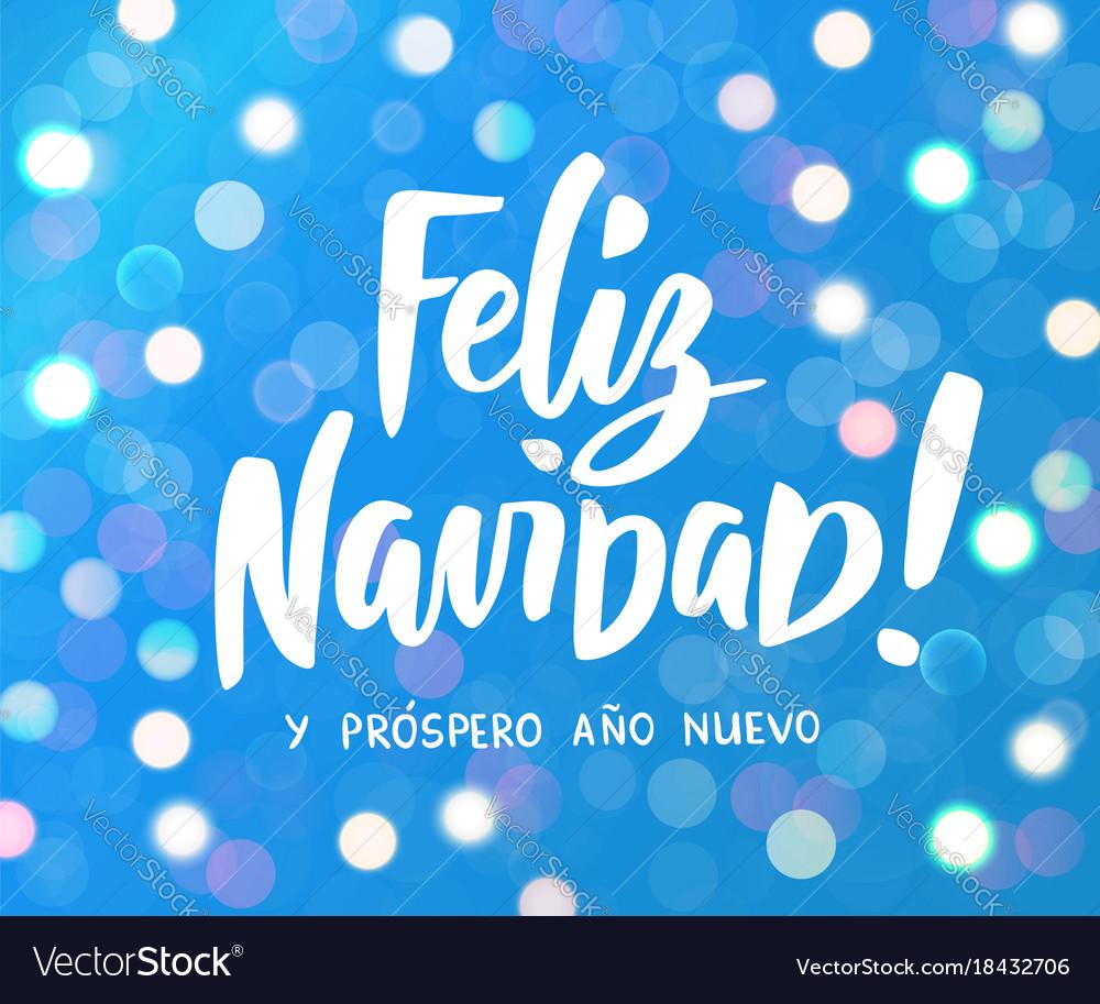 Feliz navidad y prospero ano nuevo - spanish merry
