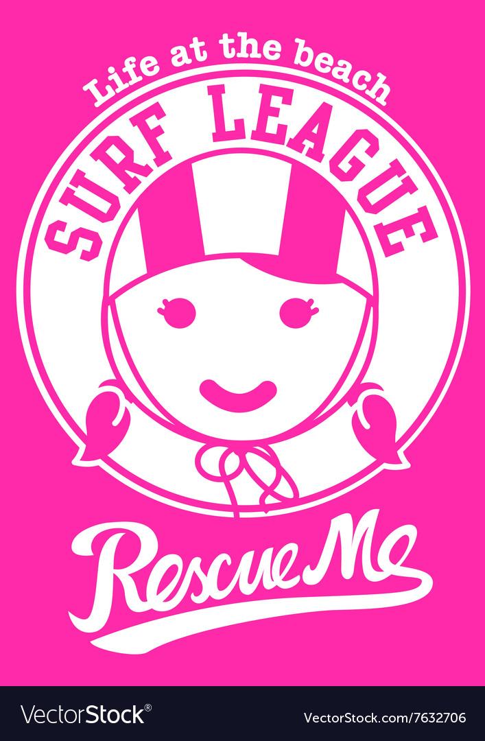 Surf league beach girl rescue me vector image