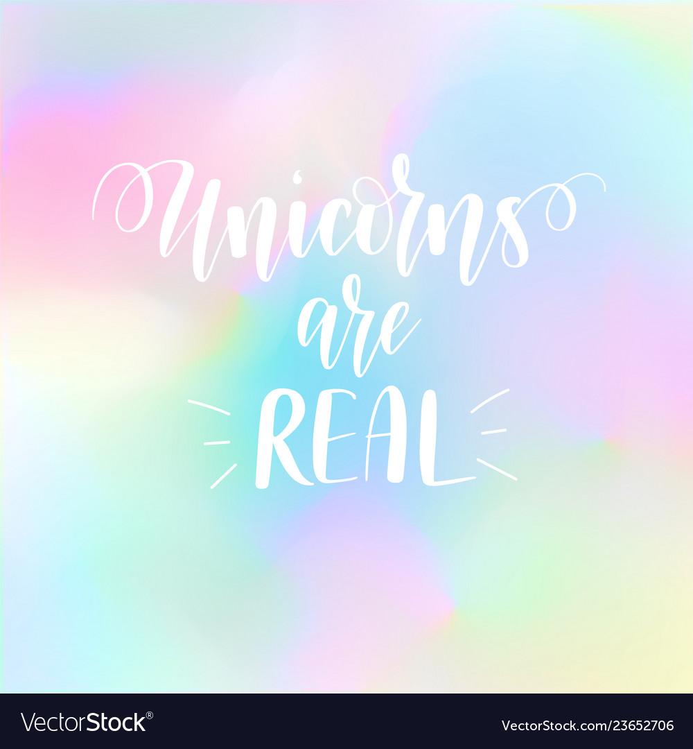 Unicorns are real magic fairy tale