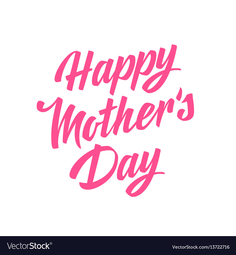 Happy mothers day lettering