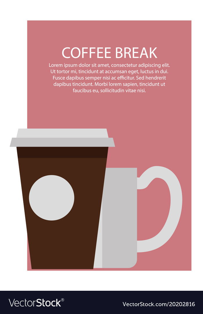 Coffee break poster and text