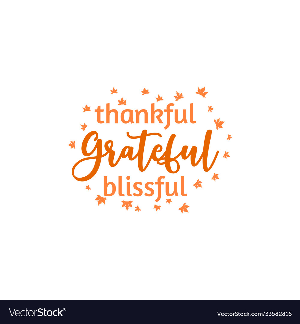 Thankful grateful blissful autumn fall quote