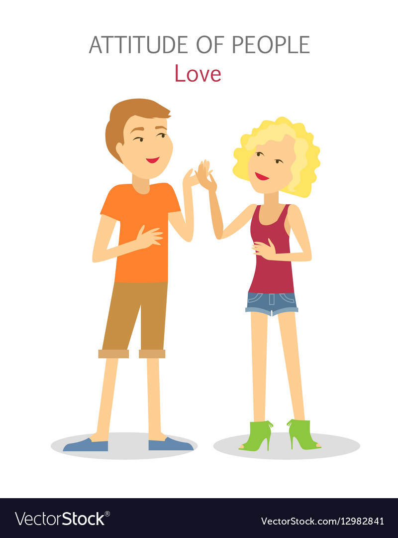 Attitude of People Boy and Girl in Love