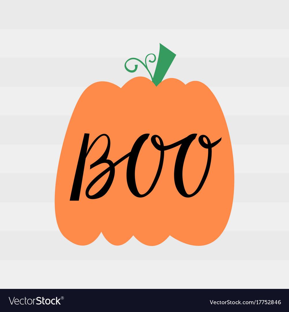 Halloween pumpkin with inscription boo