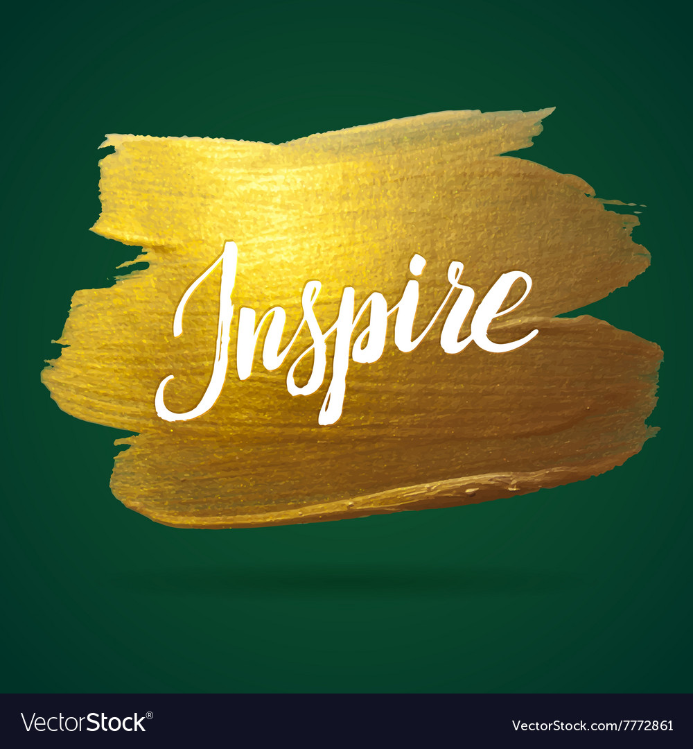 Inspire Green and Gold Foil Calligraphy Poster