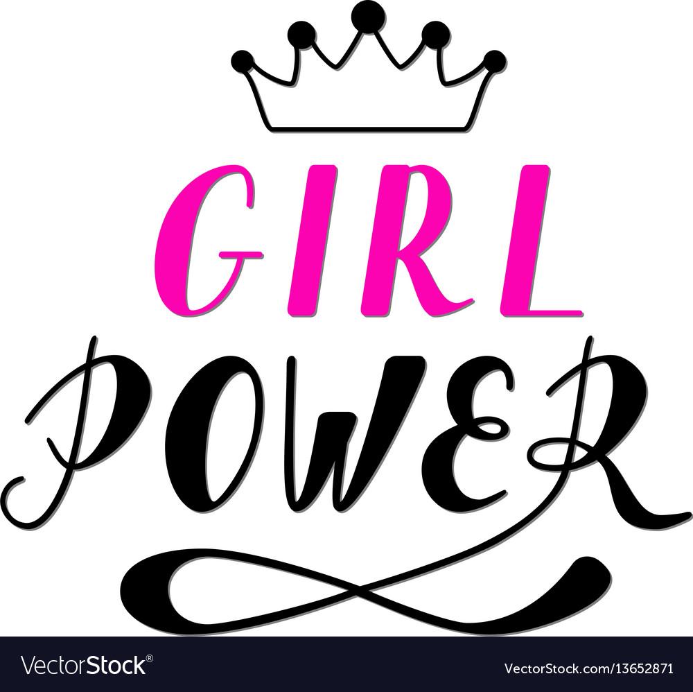 Hand written lettering girl power