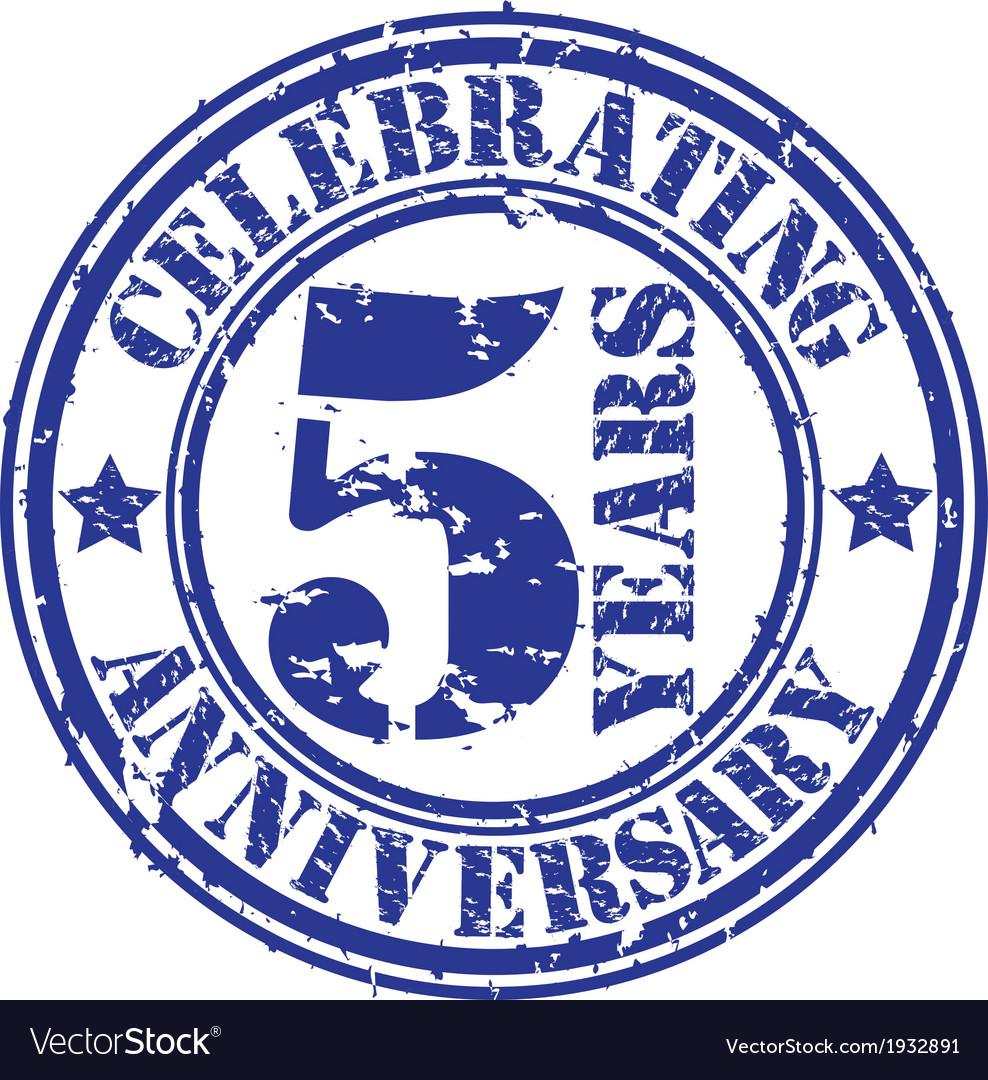 Celebrating 5 years anniversary grunge rubber sta vector image