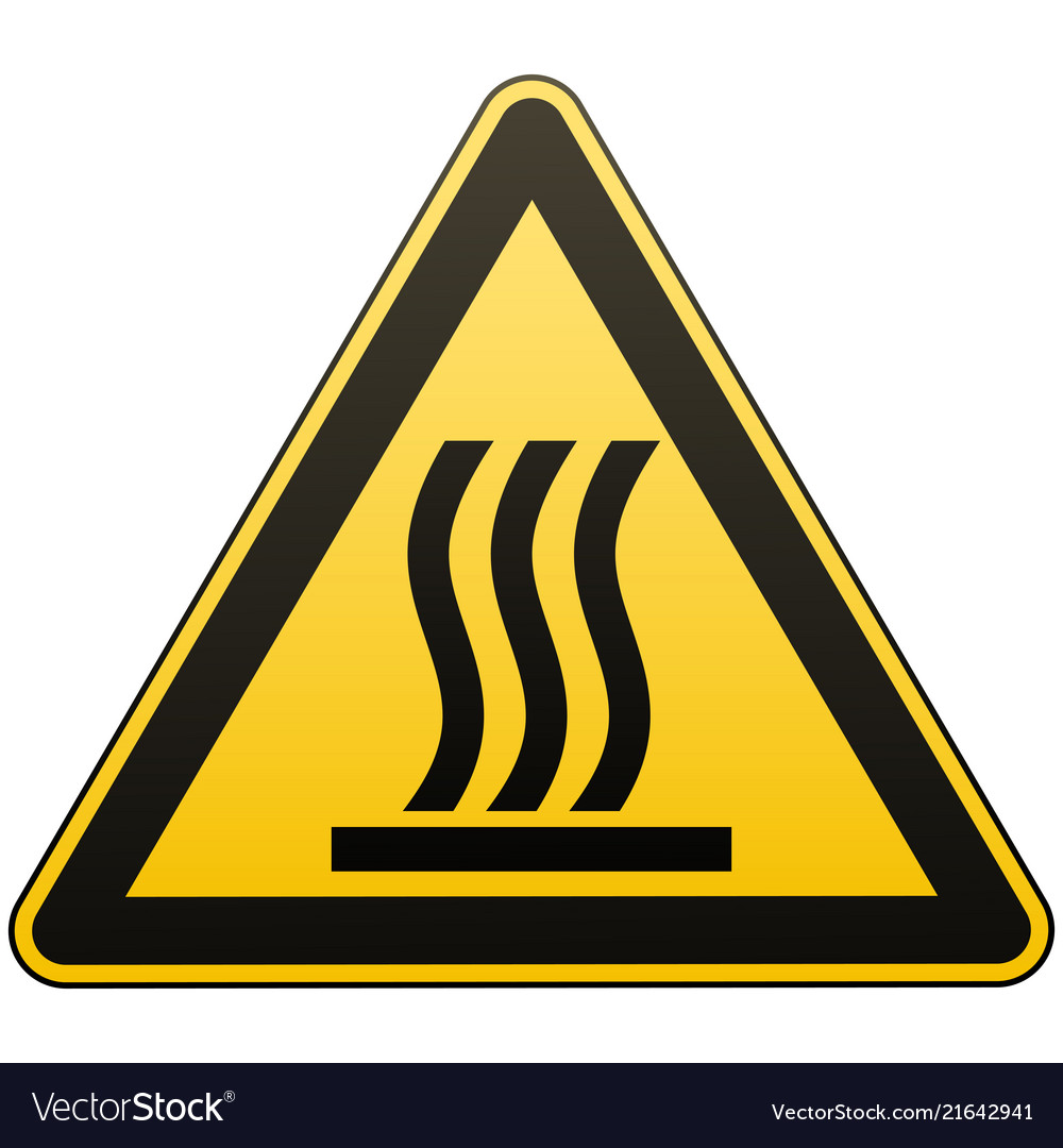 Caution - danger hot surface warning sign