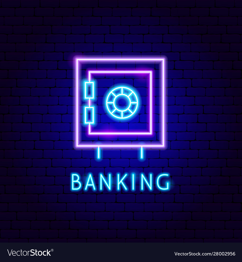 Banking safe neon label