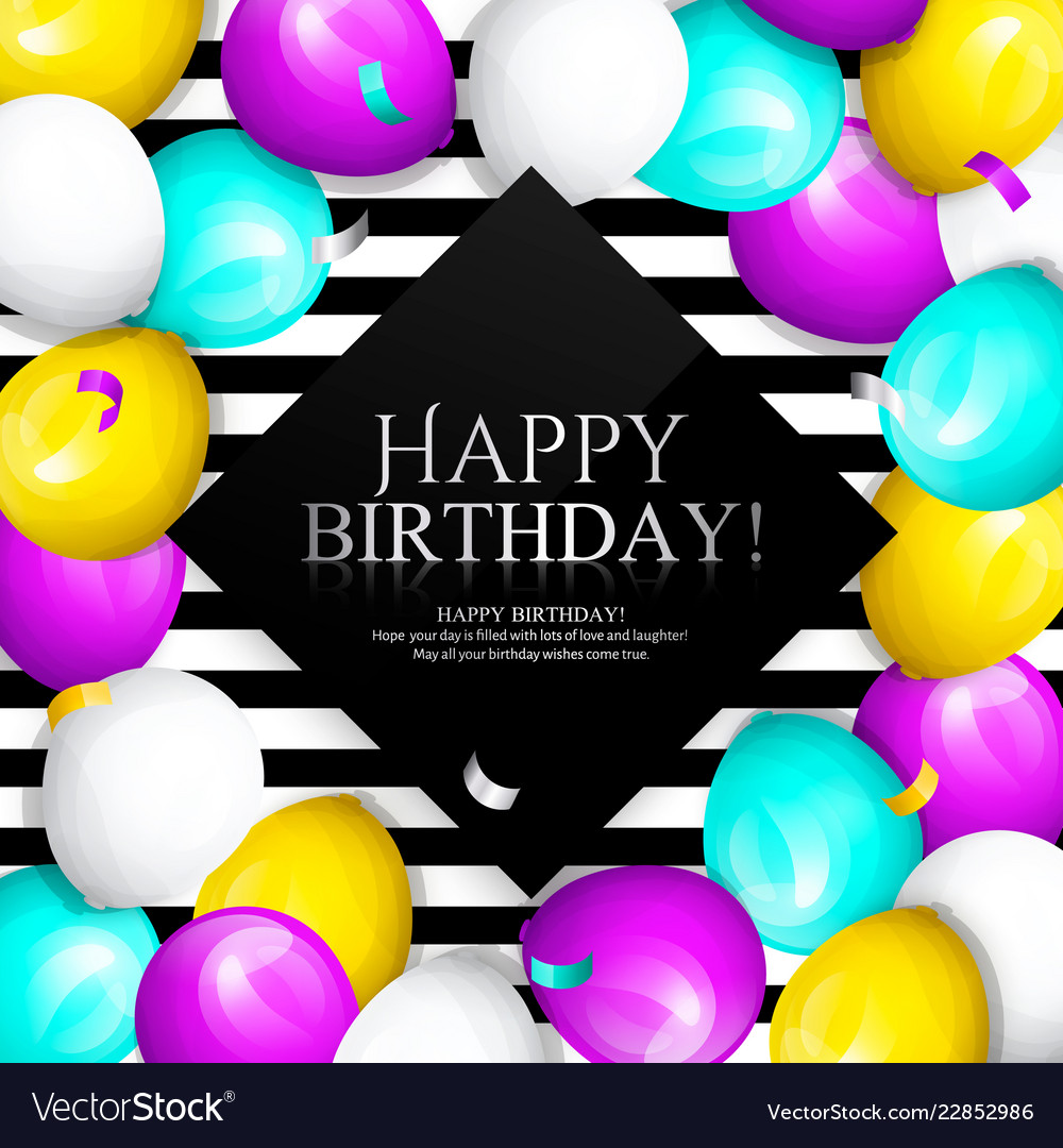 Happy Birthday Greeting Card Bunch Of Balloons Vector Image