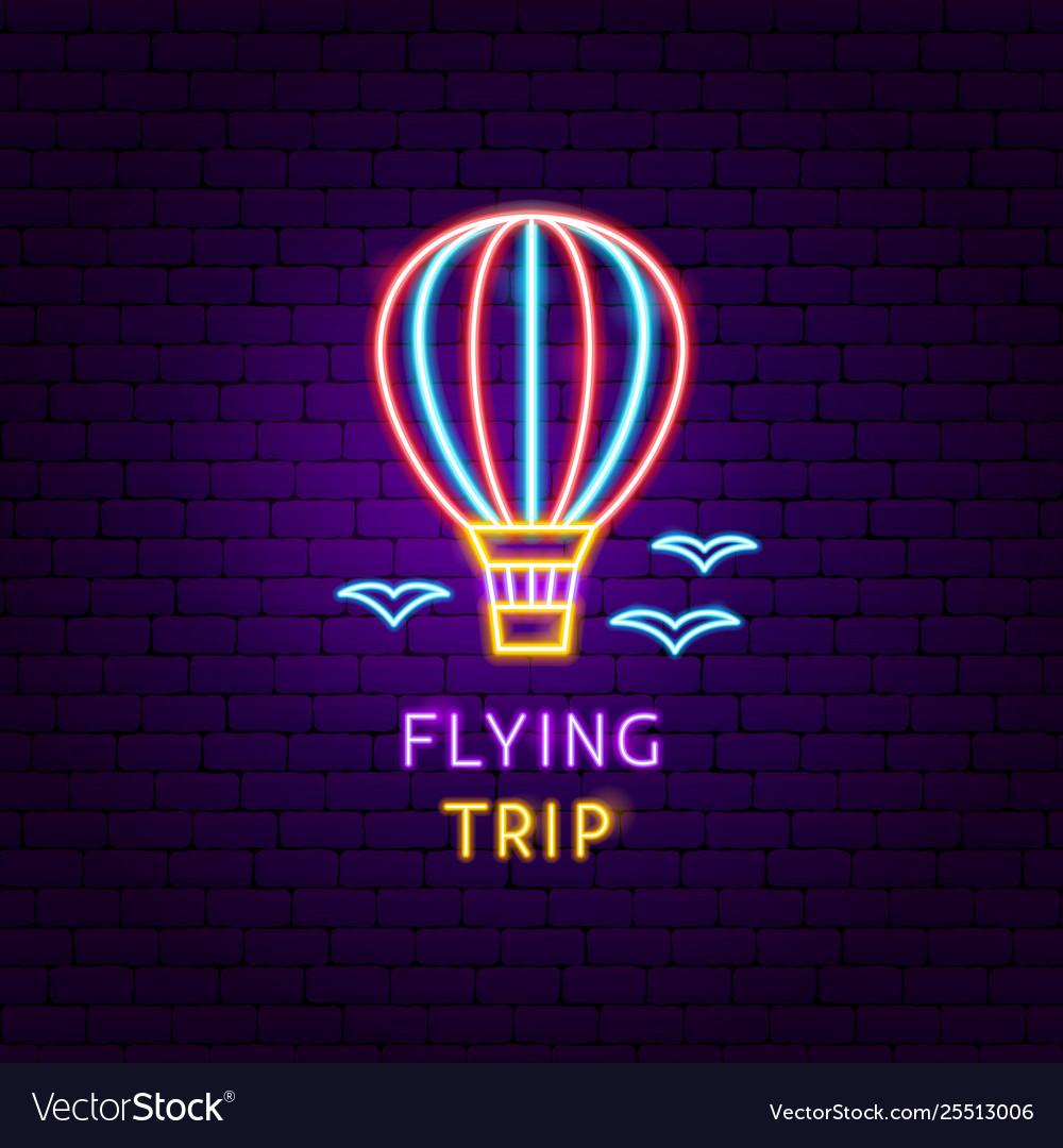 Flying trip neon label
