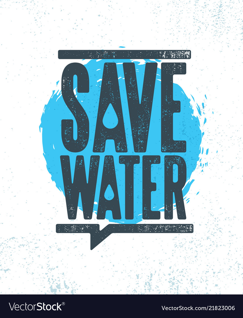 Save water sustainable eco friendly
