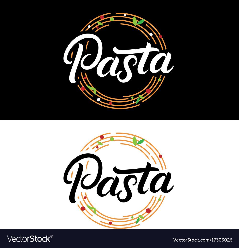 Pasta hand written lettering logo label badge