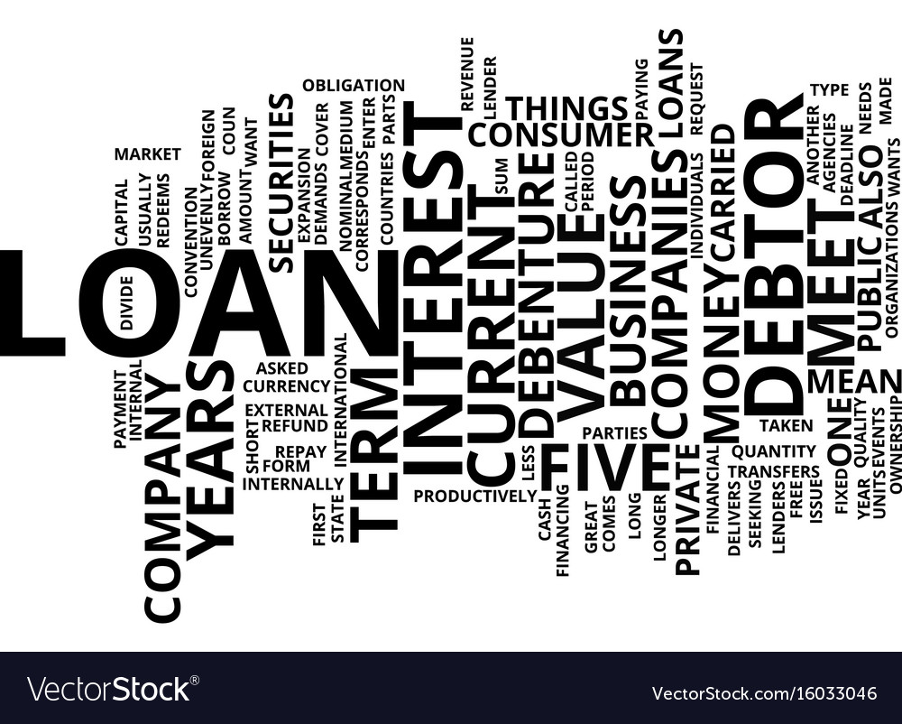 Loan what does it mean text background word cloud vector image