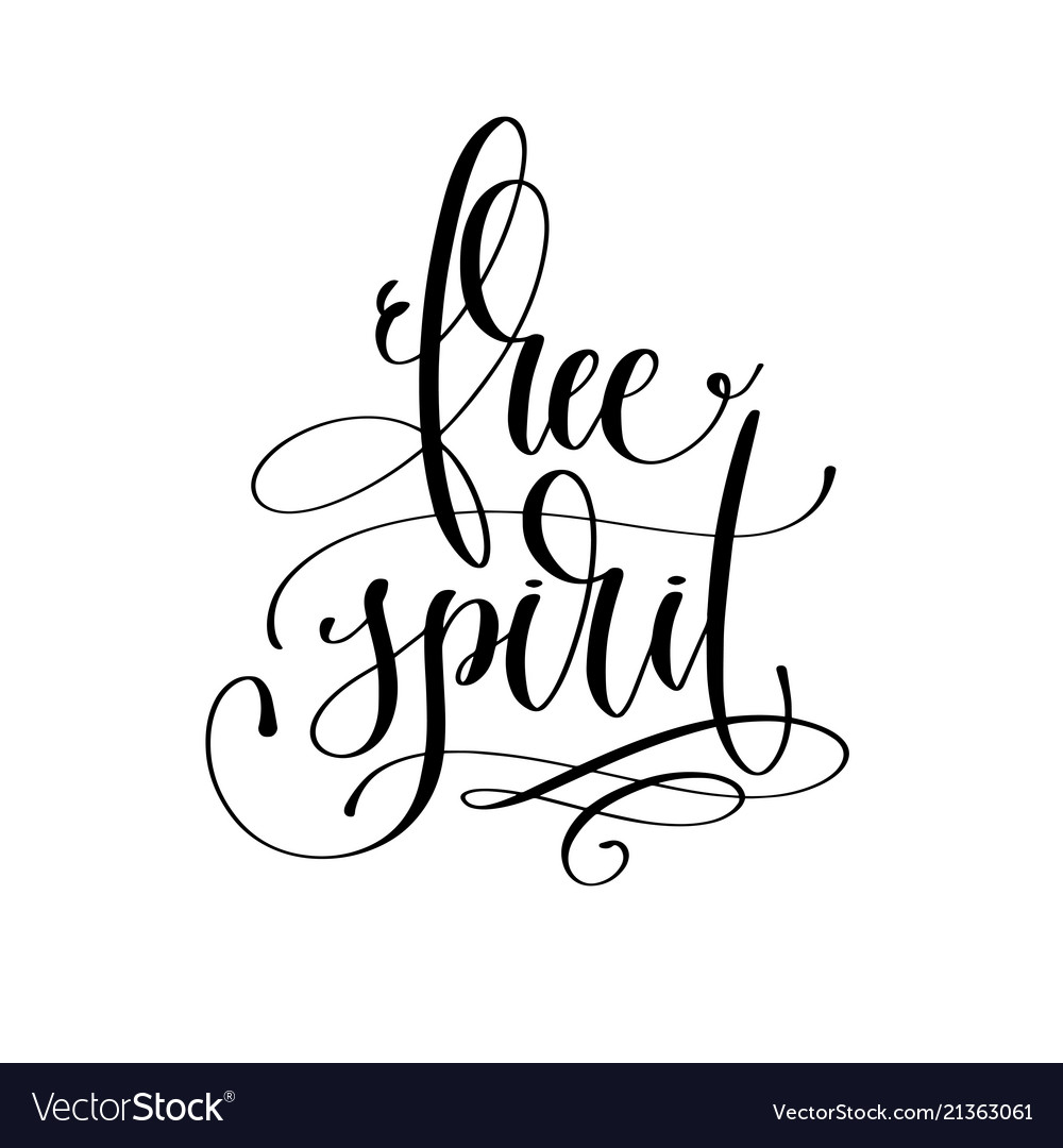 Free Spirit Black And White Hand Lettering Text Vector Image
