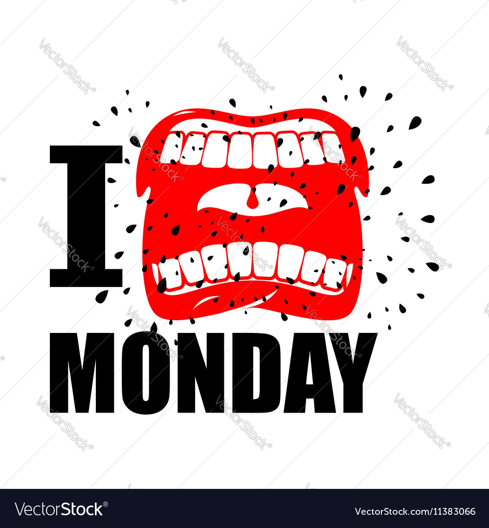 I Hate Monday Shout Symbol Of Hatred And Antipathy