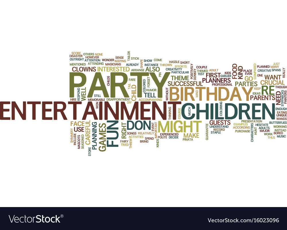 Entertainment for your childs party text
