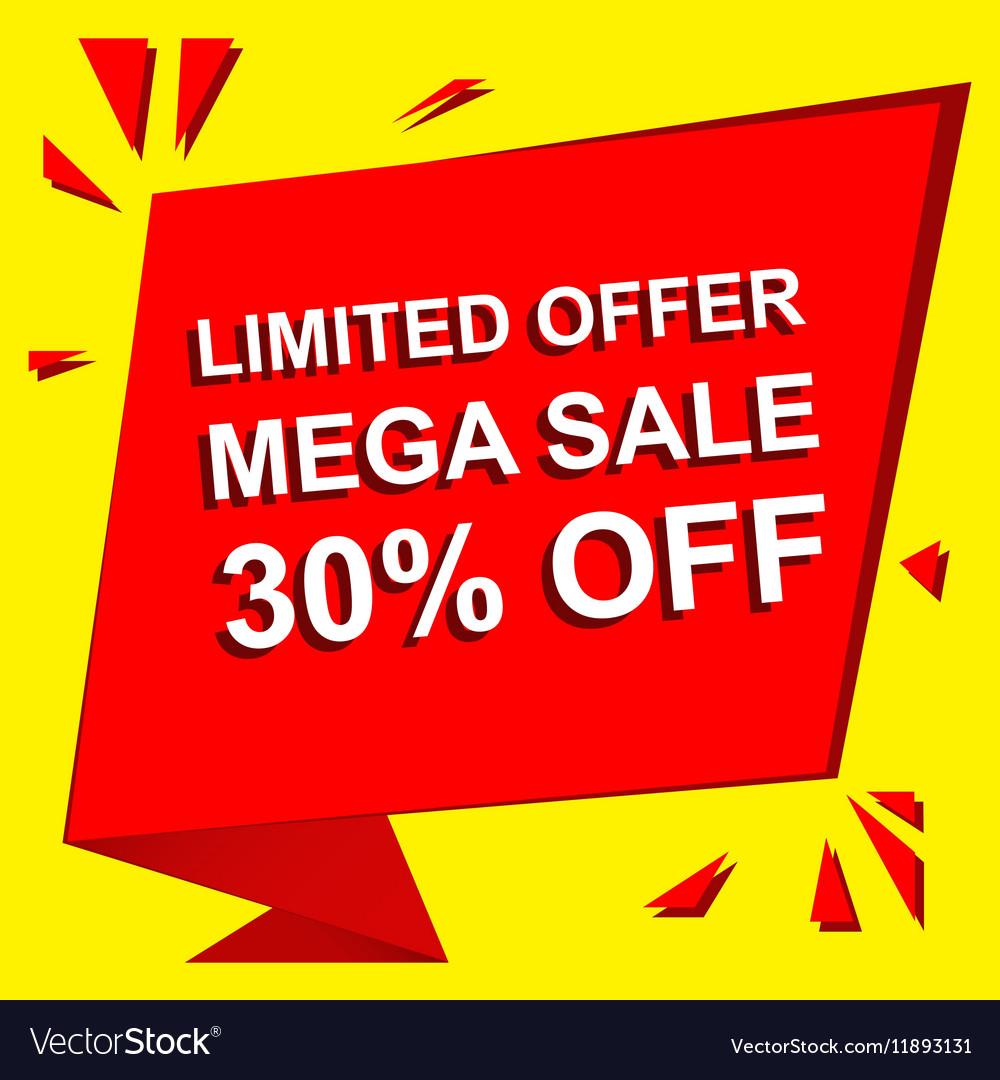Sale poster with LIMITED OFFER MEGA SALE 30