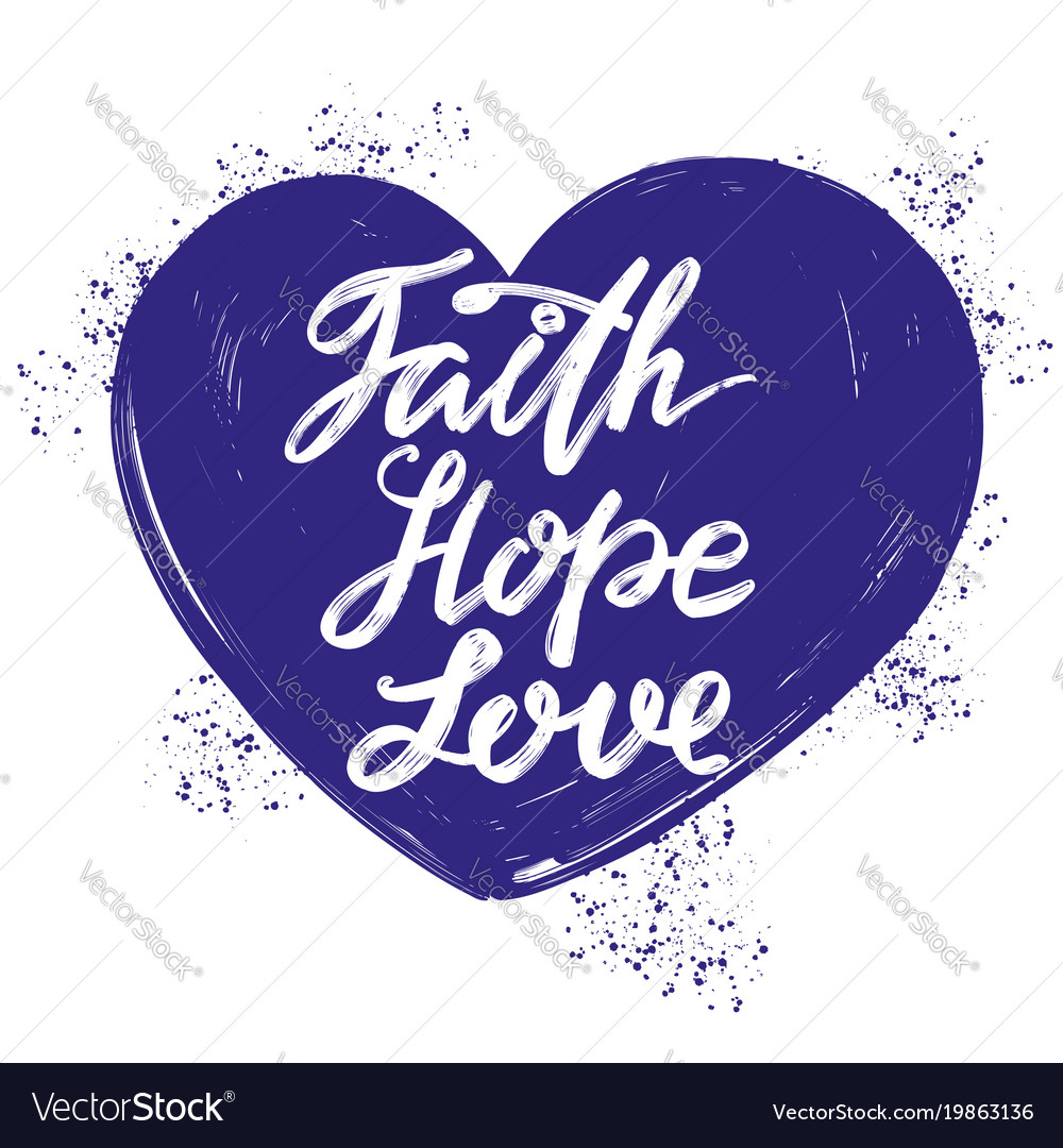 Love Faith Hope Quotes: Quotes About Hope And Love