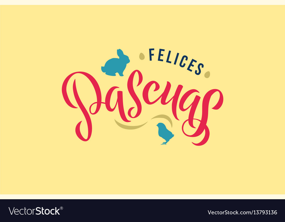 Happy easter spanish calligraphy greeting card vector image m4hsunfo