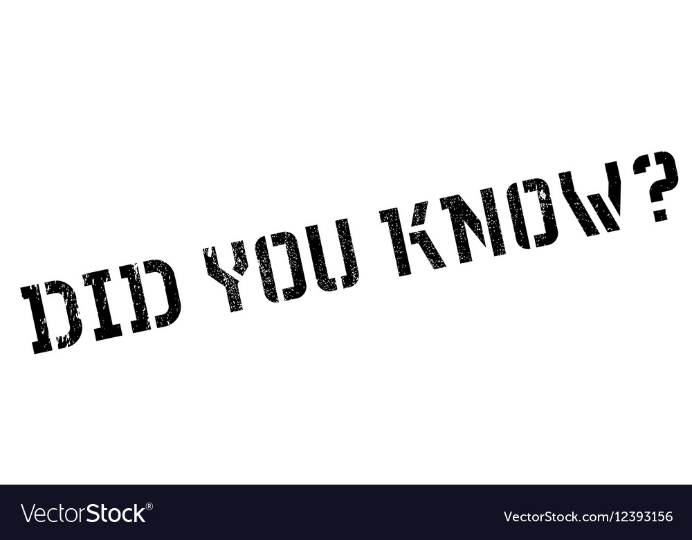 Did you know stamp