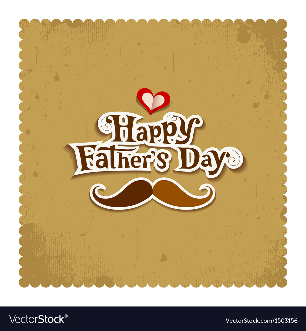 Happy father day vintage greeting card royalty free vector happy father day vintage greeting card vector image m4hsunfo