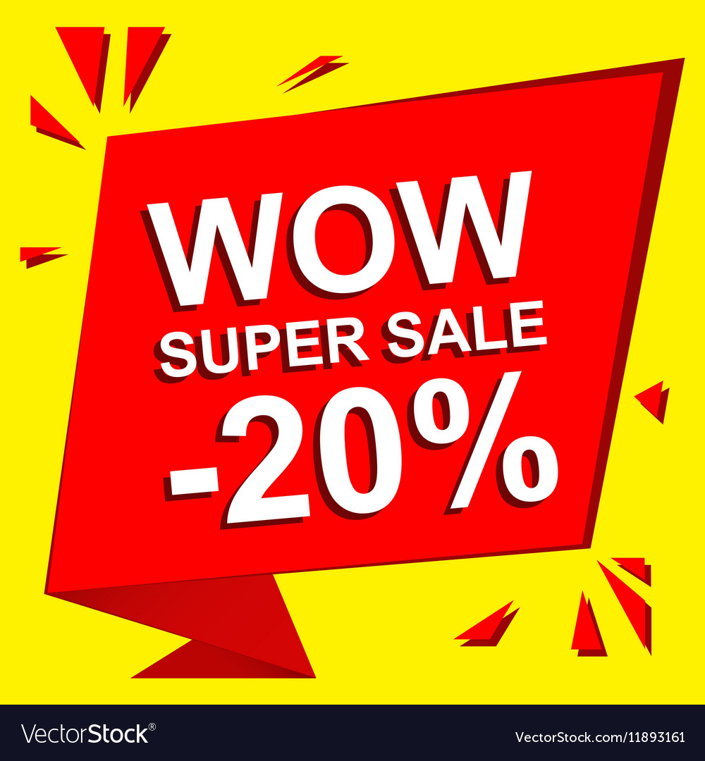 Sale poster with WOW SUPER SALE MINUS 20 PERCENT