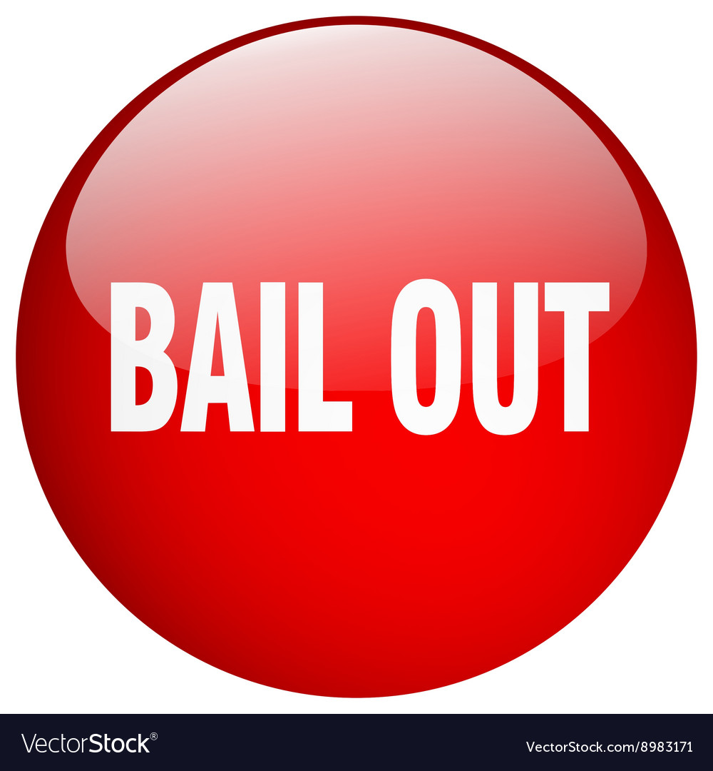 Bail out red round gel isolated push button vector image