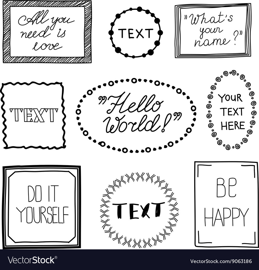 Hand drawn quote vintage frames Doodle Royalty Free Vector