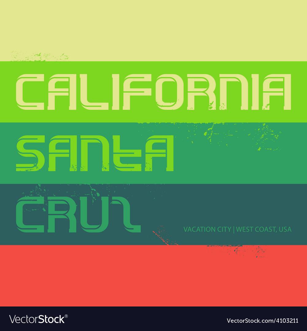 California Vintage labels typography Santa Cruz