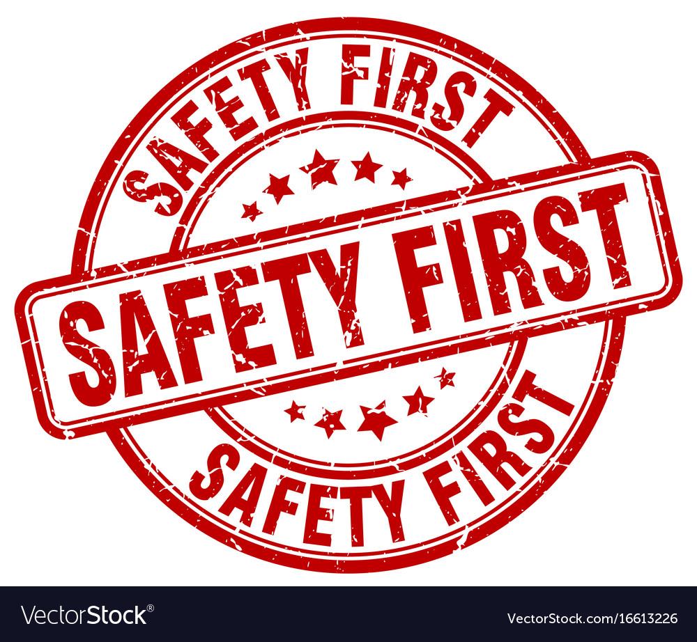 Safety first red grunge round vintage rubber stamp