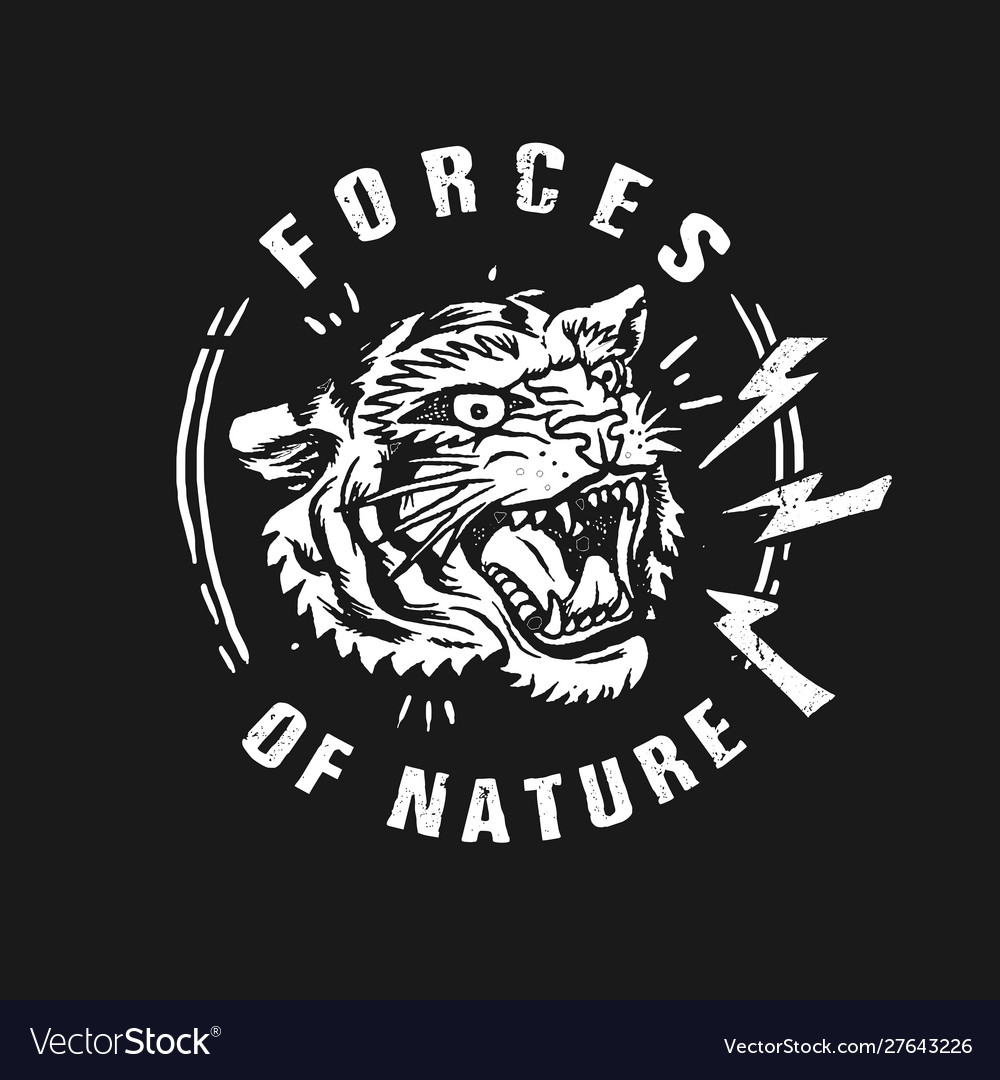 Tiger forces nature