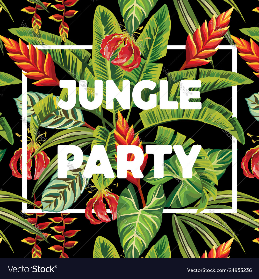 Slogan jungle party flowers and leaves