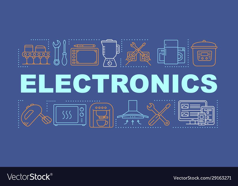 Electronics Word Concepts Banner Manufacture Vector Image