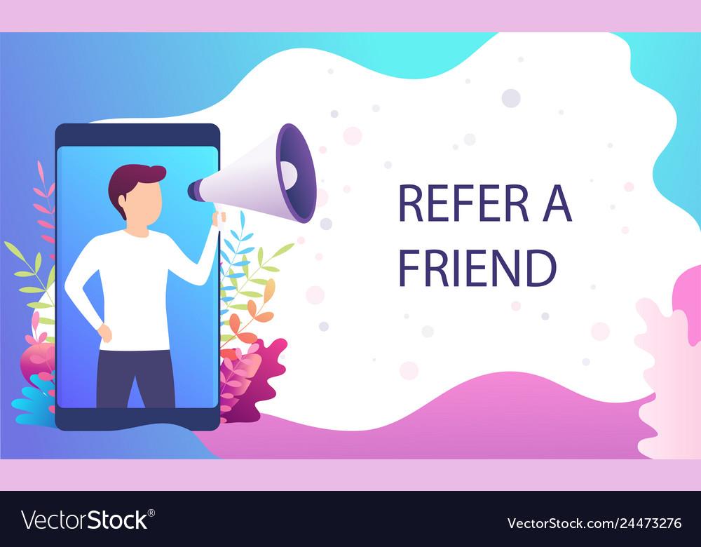 Man screams in megaphone refer a friend recommend