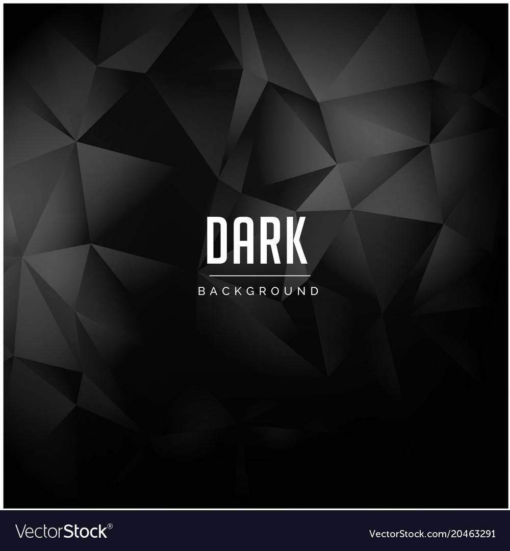 Black polygonal pattern dark background ima